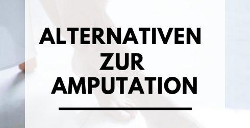Alternativen zu Amputation bei Diabetes